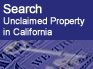 Search unclaimed property in California
